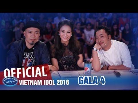 VIETNAM IDOL 2016 - GALA 4 - SỐNG TRẺ TỪNG GIÂY - FULL HD