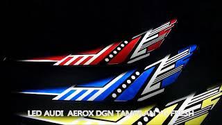 LED AUDI AEROX NEW VERSION