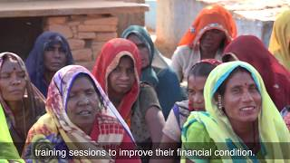 Sashakt - Financial Inclusion and Economic Empowerment of Ultra Poor Women in Madhya Pradesh