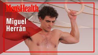 Miguel Herrán, los secretos de un cuerpo de élite | MEN'S HEALTH ESPAÑA