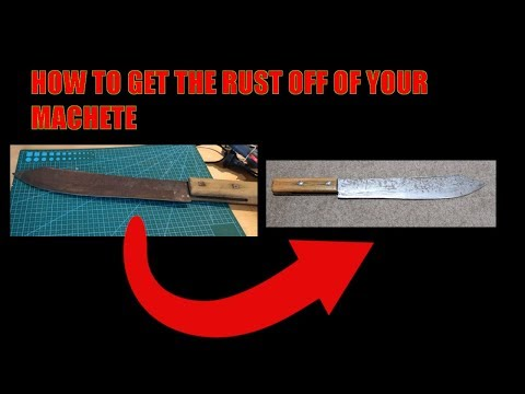 How To Remove The Rust From Your Machete