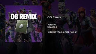 Fortnite - OG Remix (Official Audio) 'Old' Theme Music