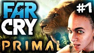 Far Cry Primal Ep 1 ♦ L