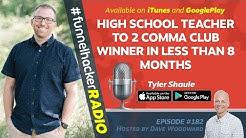 High School Teacher To 2 Comma Club In Less Than 8 Months - Tyler Shaule - FHR #182