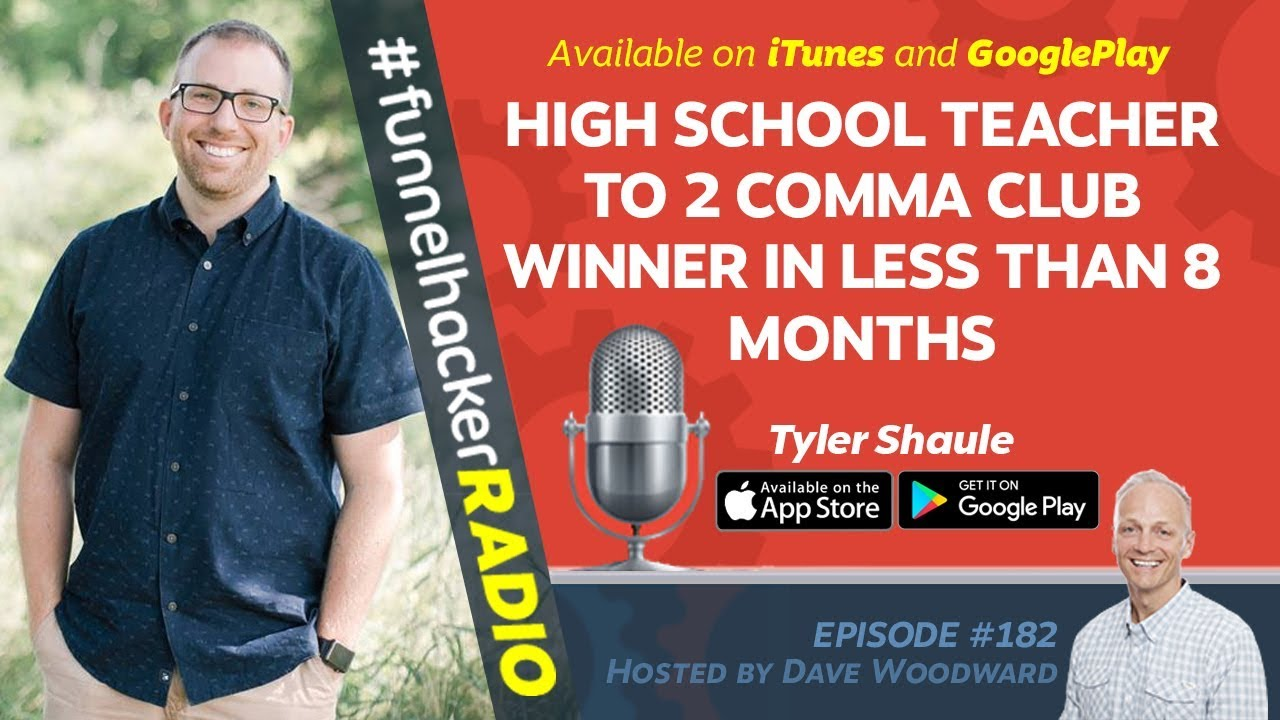 High School Teacher To 2 Comma Club In Less Than 8 Months - Tyler Shaule - FHR #182