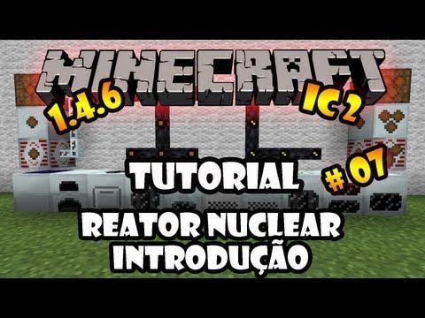 Reator Nuclear - Introdução - Tutorial 07 de Industrial Craft 2 - Minecraft 1.4.6