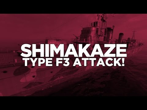 World of Warships - Shimakaze Type F3 Attack!