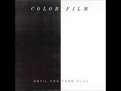 Color Film- Until You Turn Blue (Michna Remix)