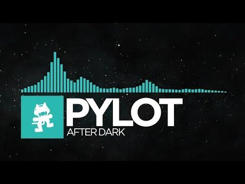 Indie Dance  PYLOT  After Dark Monstercat Release