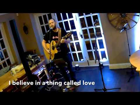 I believe in a thing called love - Live Acoustic Cover