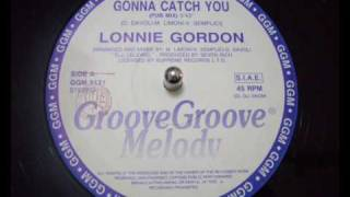 Lonnie Gordon - Gonna Catch You (Pub Mix)