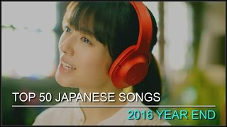 Video My Top 100 Japanese Song ● 2016 [Year End] download MP3, 3GP, MP4, WEBM, AVI, FLV Juni 2018