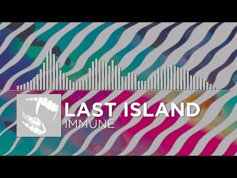 [Electronic] - Last Island - Immune