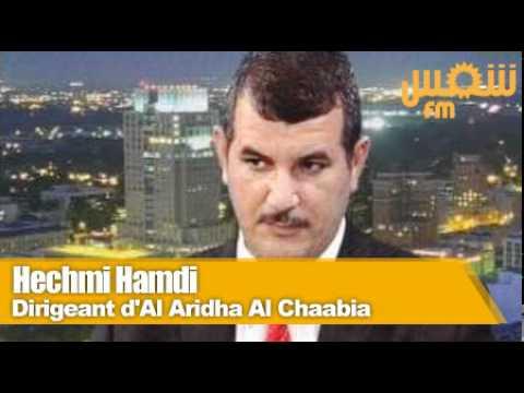 Hechmi Hamdi: Dirigeant d'Al Aridha Al Chaabia.