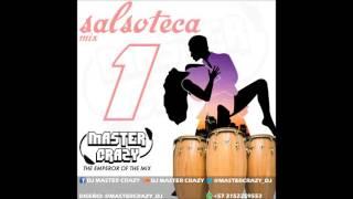 salsoteca mix 1 (todo barato, agua que va a caer, sonando el tambor) Dj Master Crazy