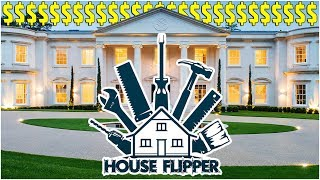 RENOVATING THE MOST EXPENSIVE HOUSE IN THE GAME!! - House Flipper Gameplay