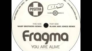Fragma - You Are Alive (Blank And Jones Remix)