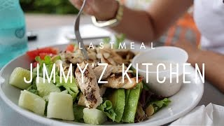 Last Meal - Jimmy'z Kitchen