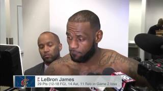 "LeBron James after Game 2 loss ""I don"