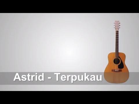 Lirik Lagu Astrid - Terpukau + Chord