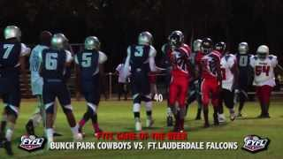 BUNCHE PARK COWBOYS VS FT. LAUDERDALE FALCONS (FYFL GAME OF THE WEEK)