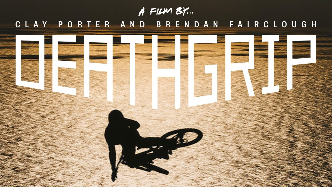 Official Trailer: DEATHGRIP - Brendan Fairclough, Brandon Semenuk, Josh Bryceland [HD]