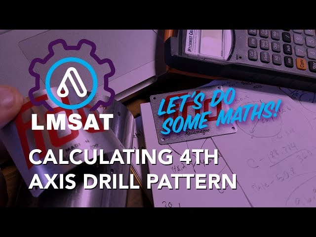 Calculating 4th Axis Drill Pattern and CAM in Fusion360 - LMSAT