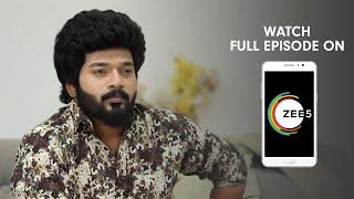 Sembaruthi - Spoiler Alert - 15 Apr 2019 - Watch Full Episode BEFORE TV On ZEE5 - Episode 451