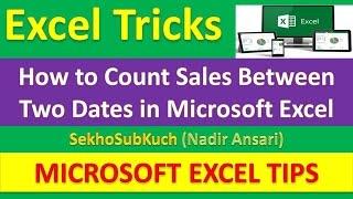 How to Count Sales Between Two Dates in Microsoft Excel : Excel Tricks [Urdu / Hindi]