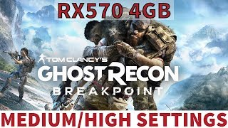 Ghost Recon Breakpoint - RX570 4GB - Benchmark - Medium/High Settings - 60FPS - 1920x1080