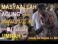 Masyaallah!! Terharu Difabel hafal juz 30 Ustadz Adi Hidayat, Lc. MA | hadiah Umrah untuk Agung