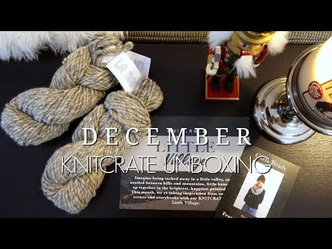 December Knitcrate Unboxing | Megan Brightwood