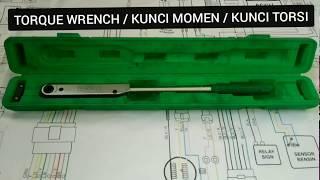 Kunci Momen / Torque Wrench