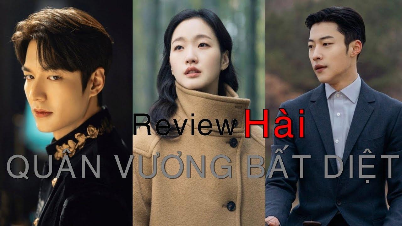 Review Phim: Quân Vương Bất Diệt