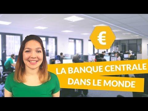 La Banque Centrale dans le monde - Economie - Première ES - digiSchool
