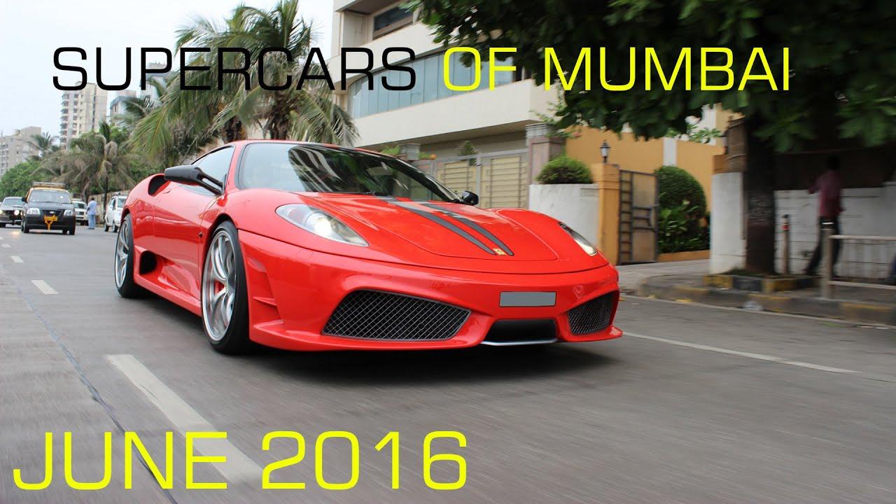 Supercars In Mumbai June Youtube