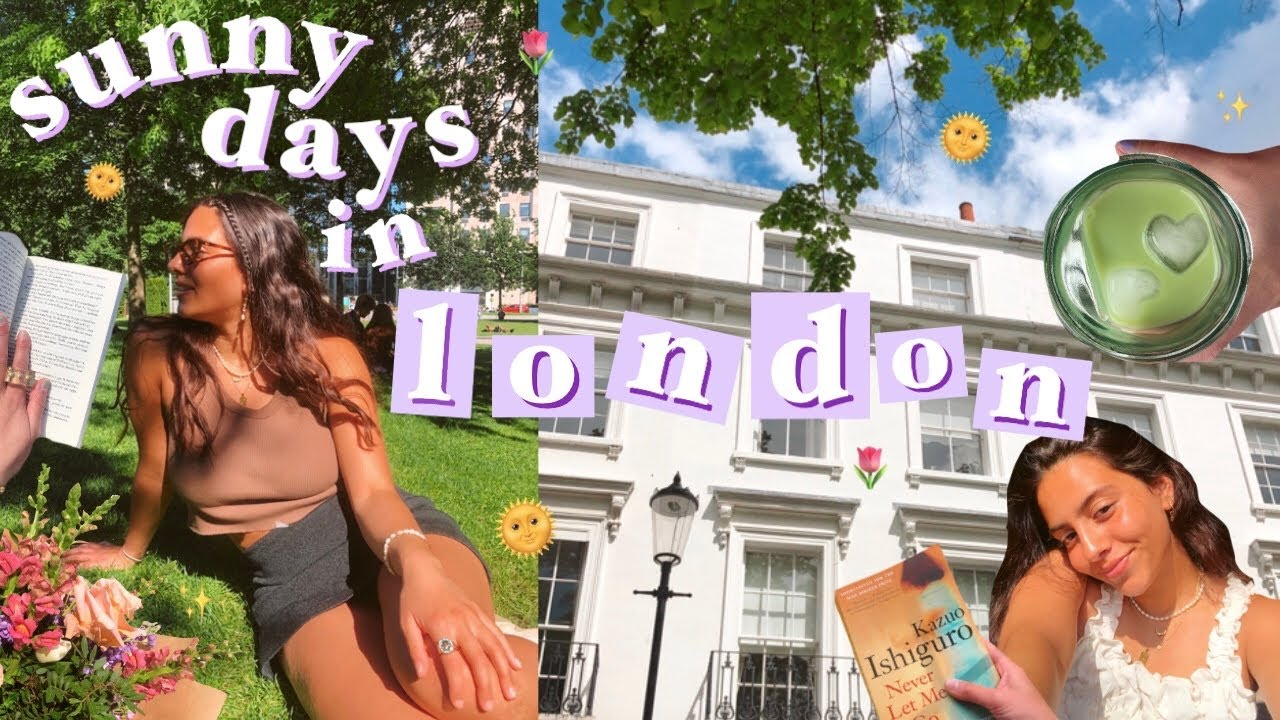 sunny days in london | hanging w/ friends, reading, back at home 🌞