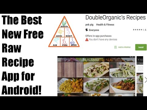 Best New Free Raw Food App For Android!