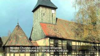 Wooden churches and bell towers of Europe, Prague CZECH REPUBLIC