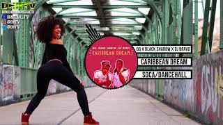 QQ x Black Shadow x DJ Bravo - Caribbean Dream ♫Soca ♫Dancehall March 2018