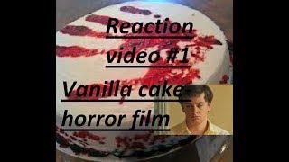 GEEZ WHAT A TWIST | Vanilla Cake | Horror film (reaction video #1)