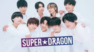 SUPER★DRAGON-Song For You