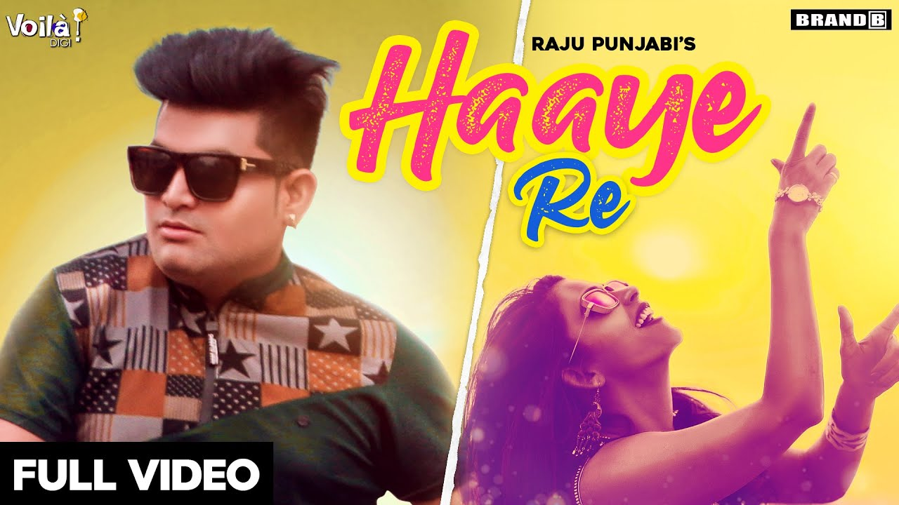 Haaye Re (Full Video) | Raju Punjabi | Latest Haryanvi Songs 2020 | Brand B Haryanvi