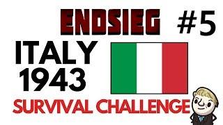 HoI4 - Endsieg - 1943 WW2 Italy - #5 Doing a Italy = Falling back!