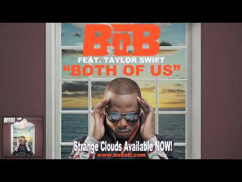 B.o.B  Both Of Us ft  Taylor Swift Audio