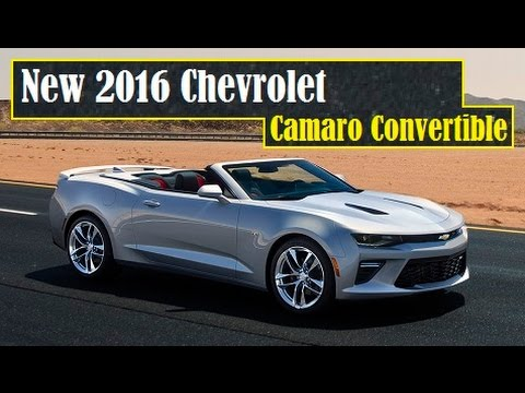 New 2016 Chevrolet Camaro Convertible, muscle cars with an open view to the sky