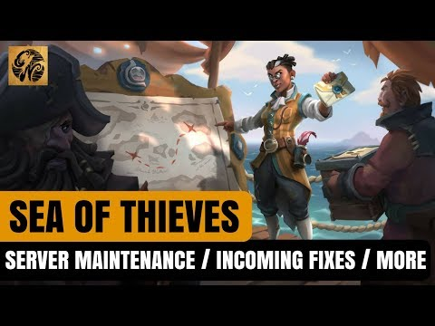 Sea of Thieves NEWS - Server Maintenance / Upcoming Fixes and Patches!  #SeaofThieves