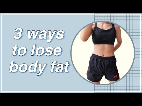 Easy ways to lose body fat | 3 วิธีง่ายๆที่จะช่วยลดไขมัน
