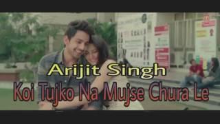 Arijit Singh - Koi Tujko Na Mujse Chura Le    Sweetiee Weds NRI   Himansh Kohli, Zoya Afroz