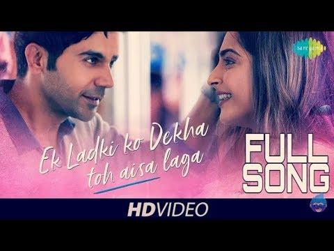 Ek Ladki Ko Dekha Toh Aisa Laga FULL SONG | Anil | Sonam | Rajkummar | Juhi | Darshan Raval